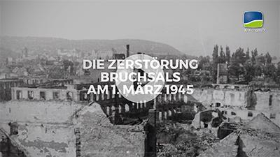 1. März 1945 Zerstörung Bombardierung Bruchsals Film